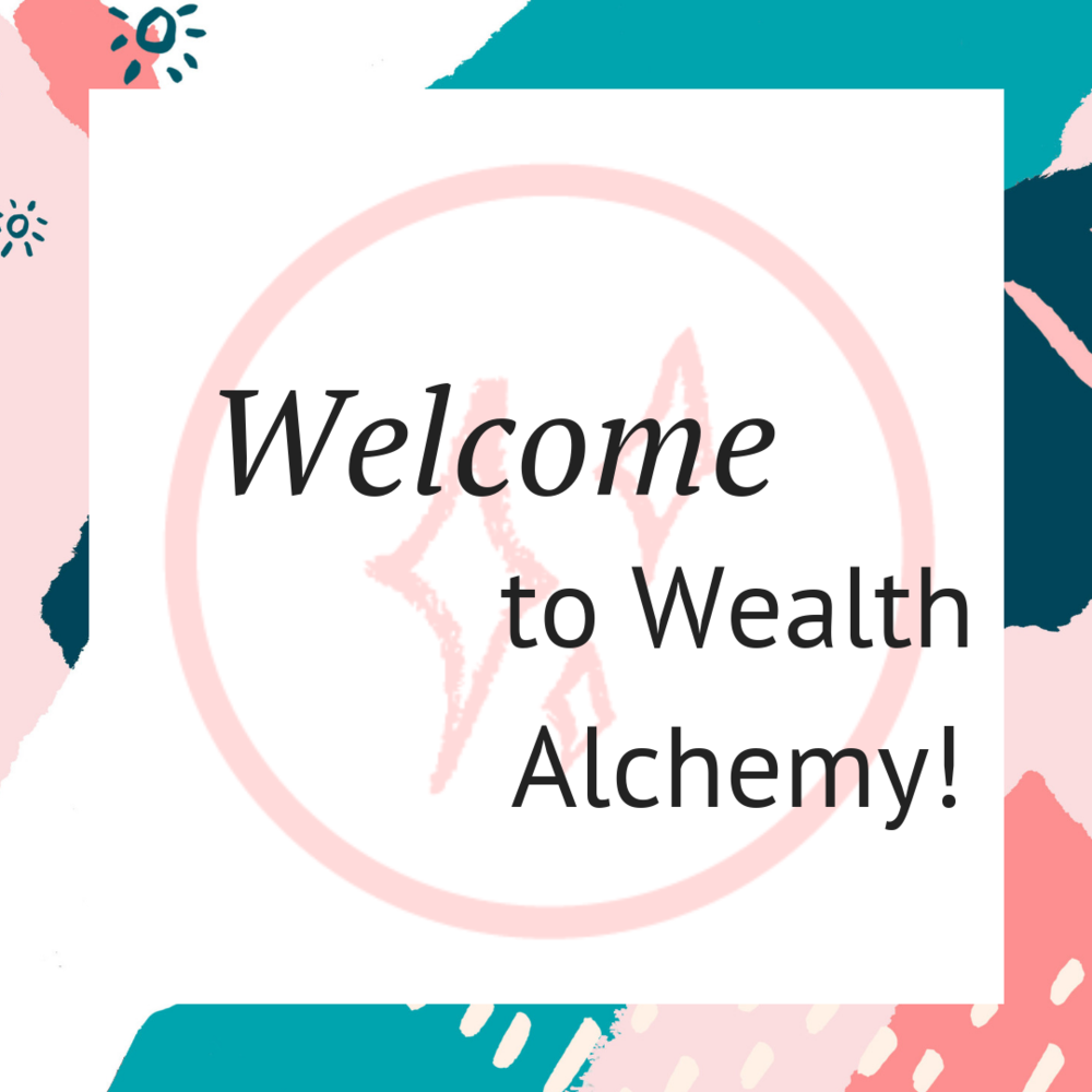 Wealth Alchemy Welcome!.png