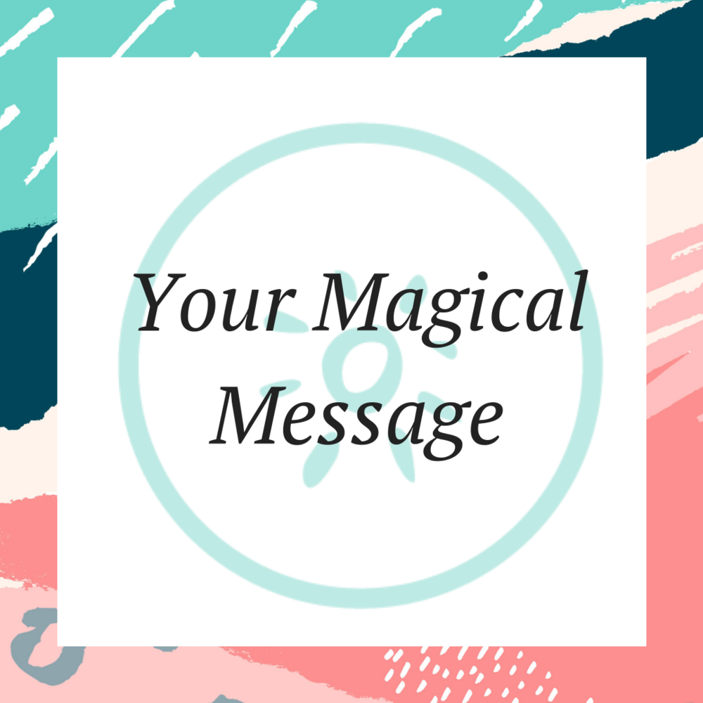 Your Magical Message.png