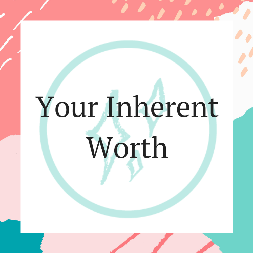 Your Inherent Worth.png