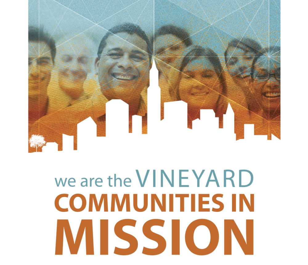 We are the Vineyard Communities in Mission