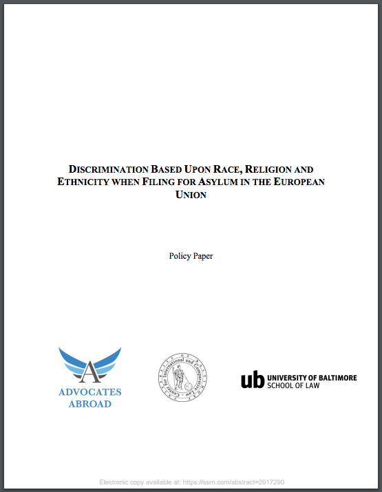 Discrimination Based Upon Race, Religion, and Ethnicity When Filing for Asylum in the European Union   This review of discrimination in asylum claims was produced jointly by the field teams and UBL externship program.