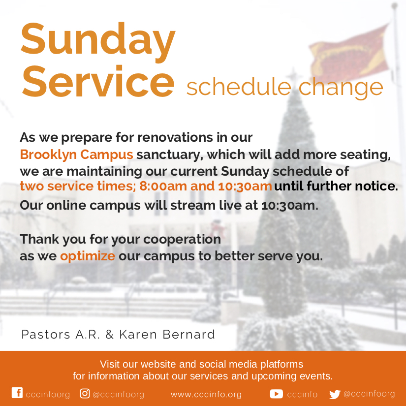 Sunday Service Schedule Change Christian Cultural Center