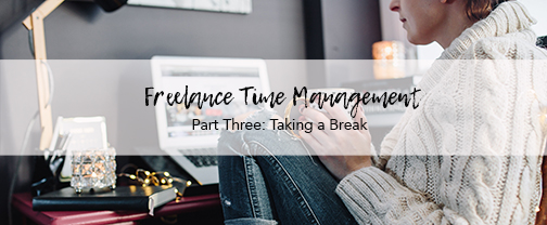 Blog Post: How to optimize your breaks as a freelancer to kick-start productivity