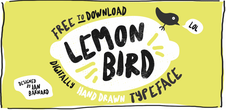 Lemon Bird Free Font by Ian Barnard Catherine McGuire Blog