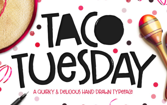 Taco Tuesday font by Callie Hegstrom on Creative Market