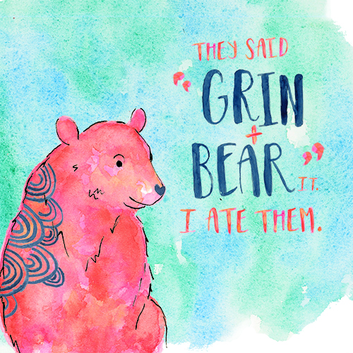 "Pink Watercolor Bear ""Grin and Bear it"" Hand Lettered Quote"