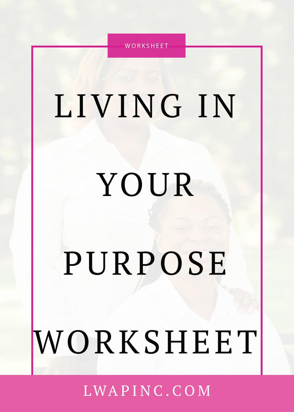 Living In Your Purpose worksheet.jpg