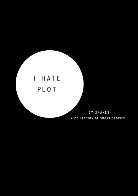 """I Hate Plot"" NARRATIVE NON-FICTION BOOK OF SHORT STORIES"