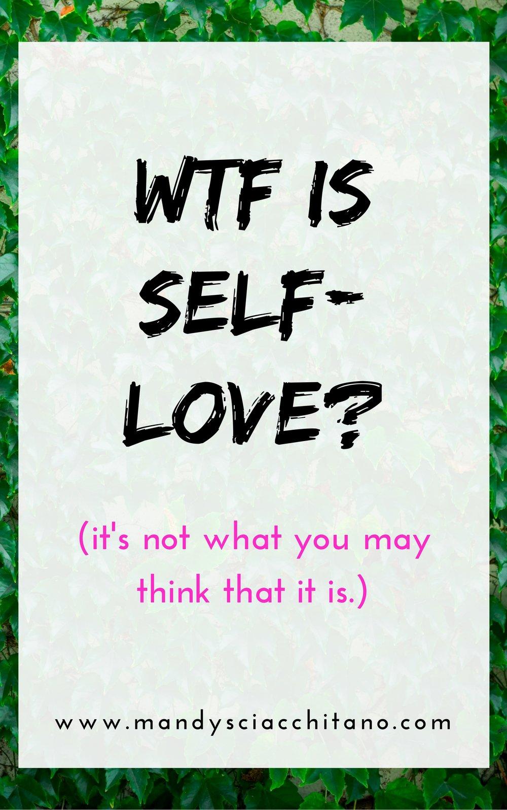 wtf is self love- (1).jpg
