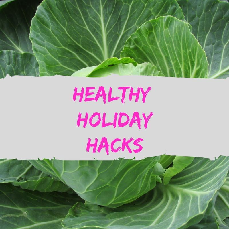 healthy holiday hacks.jpg