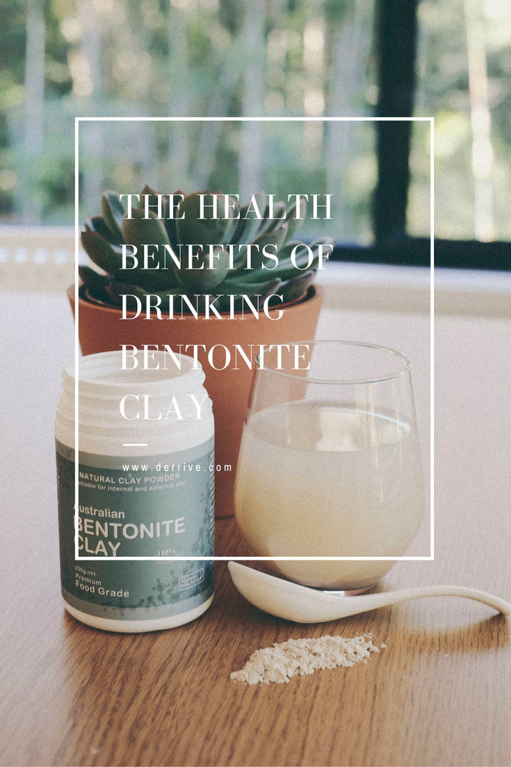 the health benefits of drinking bentonite clay