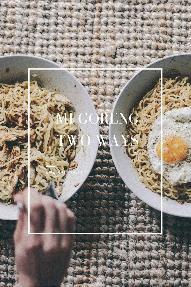 dérrive recipe - mi goreng two ways