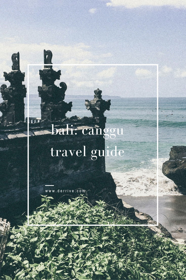bali: canggu travel guide www.derrive.com
