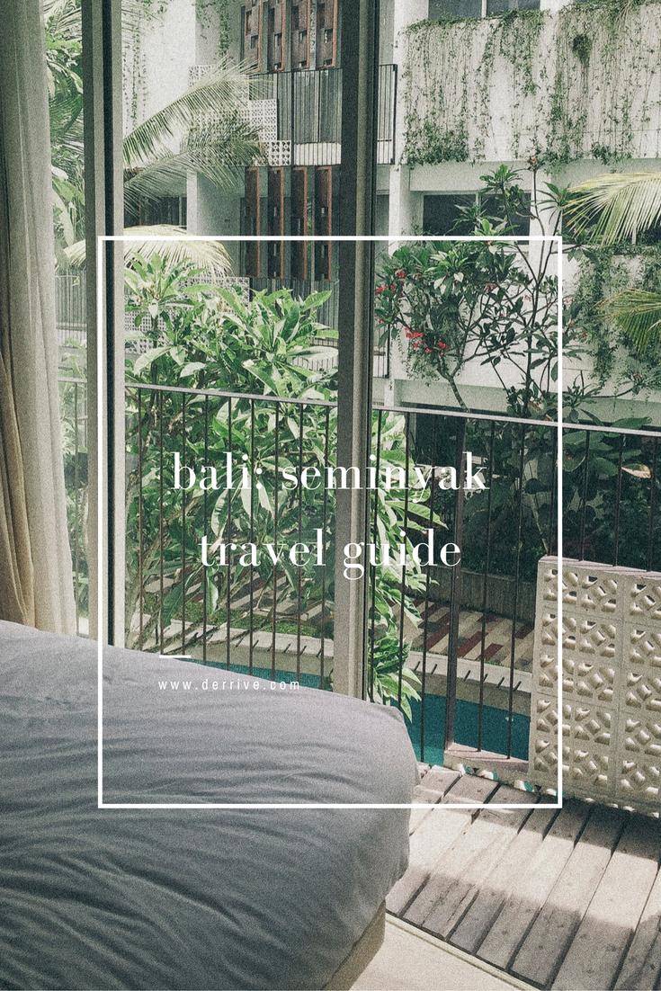 bali: seminyak travel guide www.derrive.com