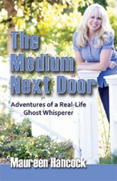The Medium Next Door by Maureen Hancock