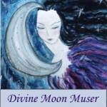 Divine Moon Muser by Kathy Crabbe