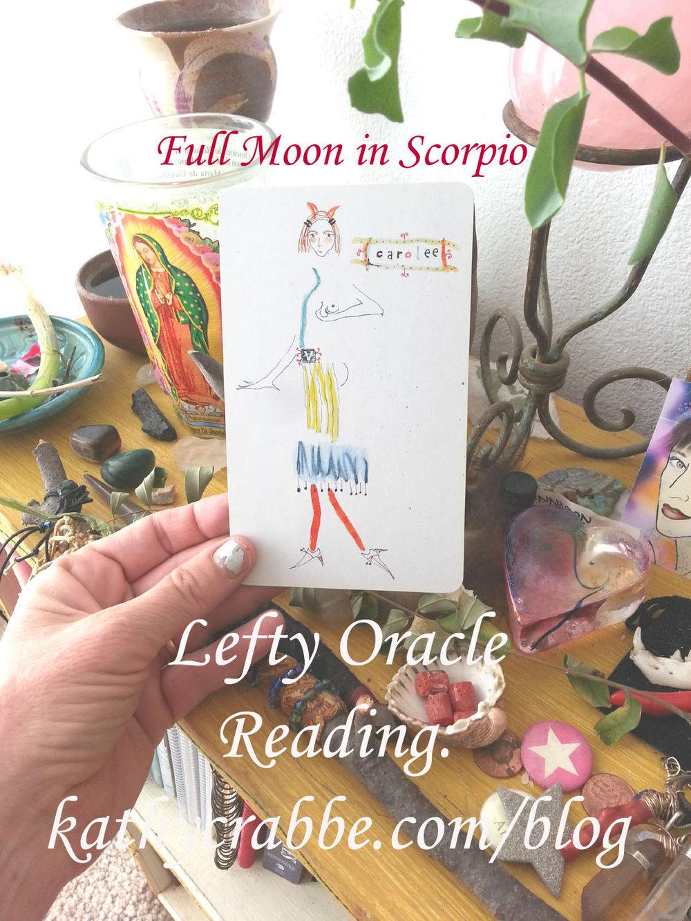 Lefty Oracle Carolee - Full Moon in Scorpio Card