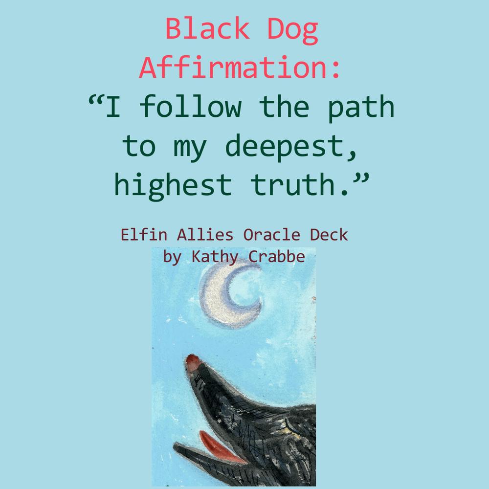 Black Dog Affirmation