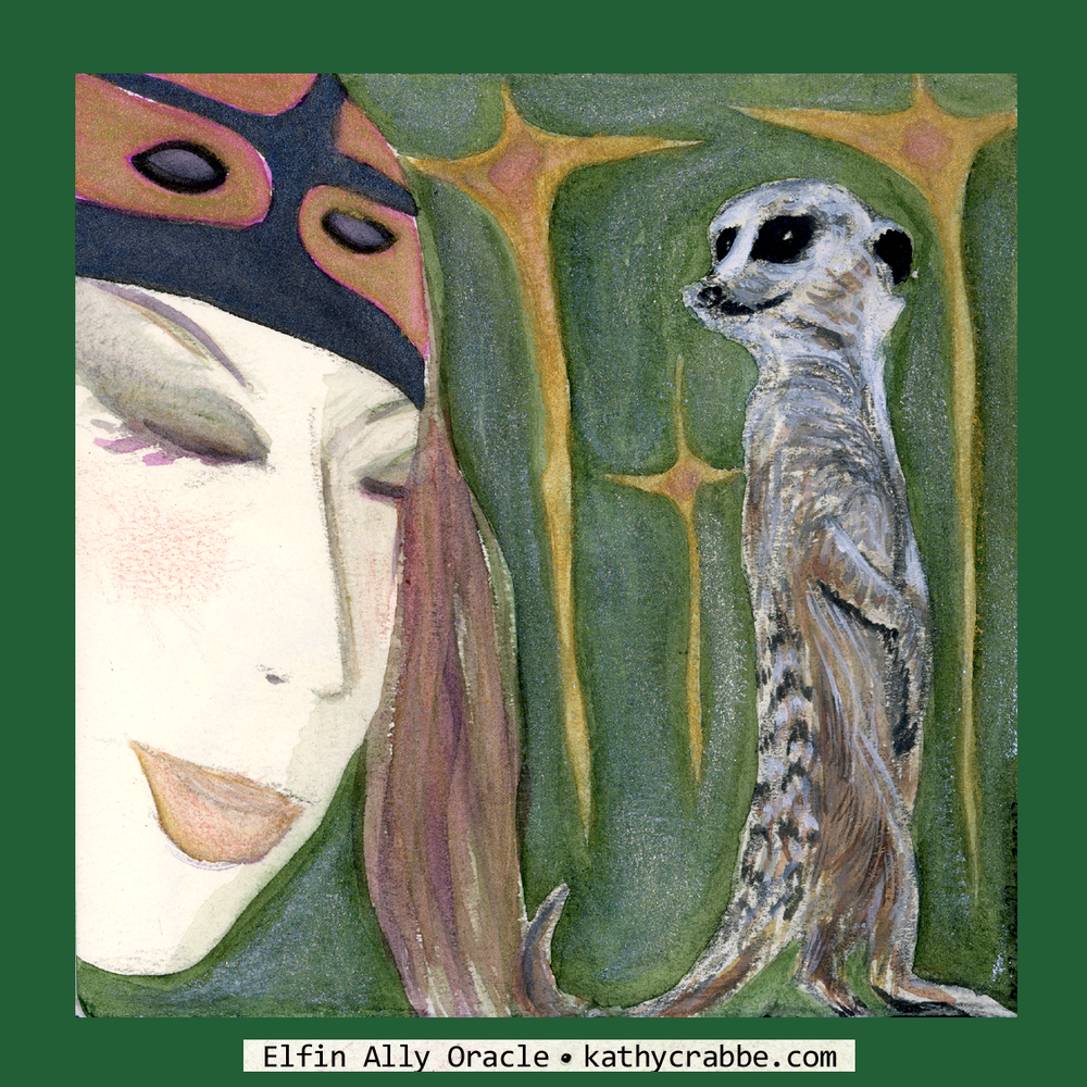 Meerkat Magick by Kathy Crabbe from the  Elfin Ally Oracle Deck .