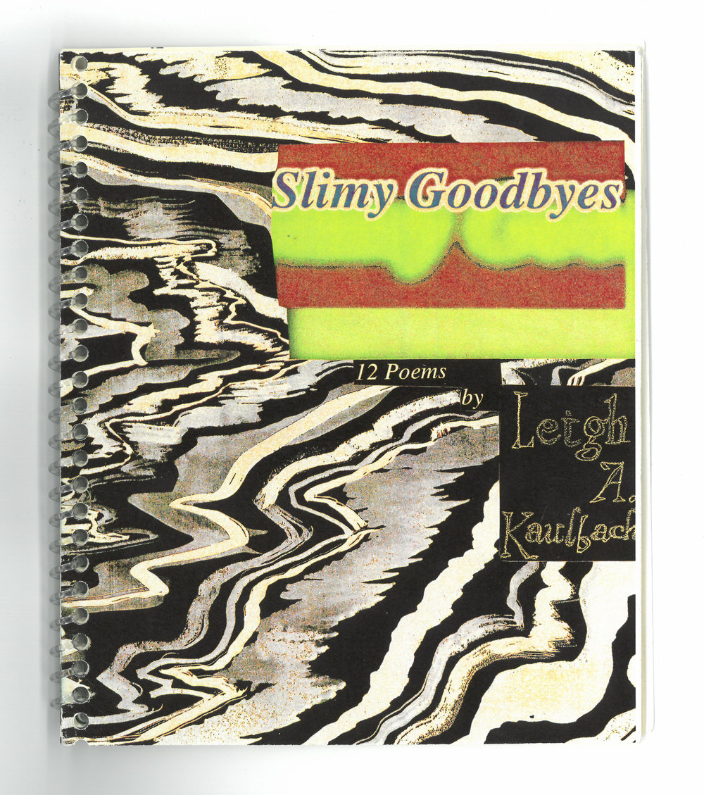 Copy of Copy of Slimy Goodbye (chapbook)