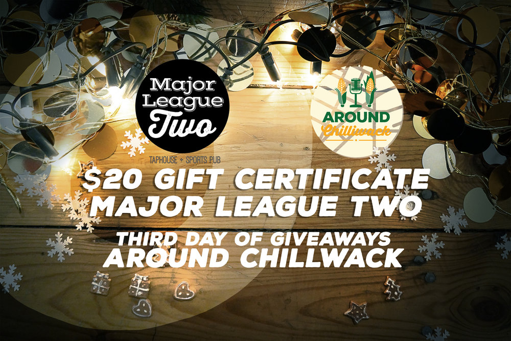 MAJOR-LEAGUES-THIRD-DAY-GIVEAWAYS-AROUND-CHILLIWACK-CHRISTMAS.jpg