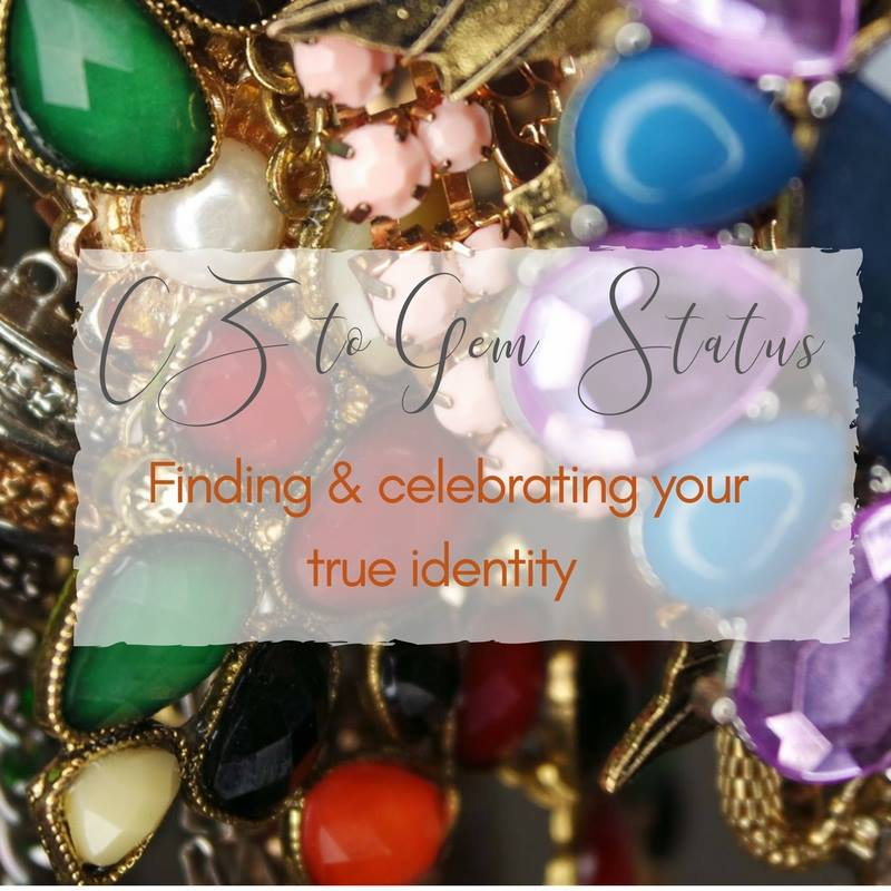 CZ to Gem Status : Finding & Celebrating Your True Identity