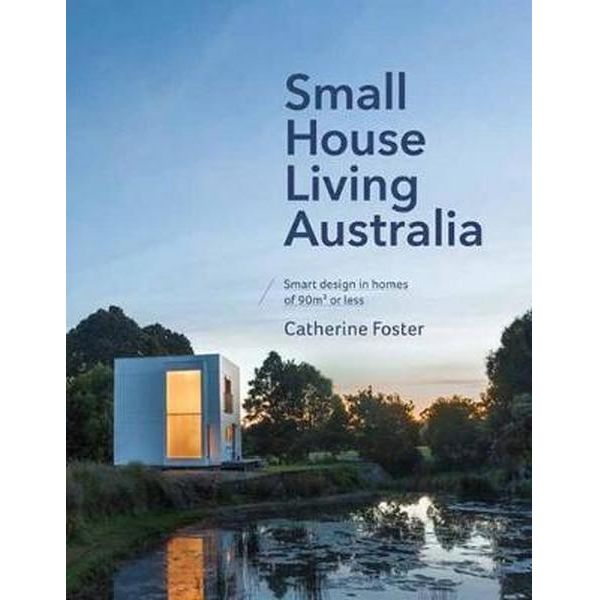 small-house-living-australia.jpg