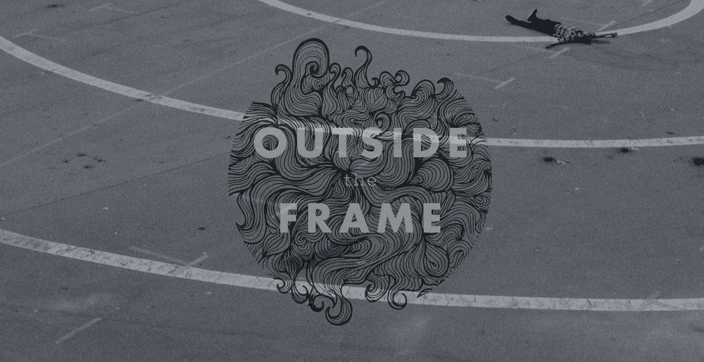 Video: Outside the Frame