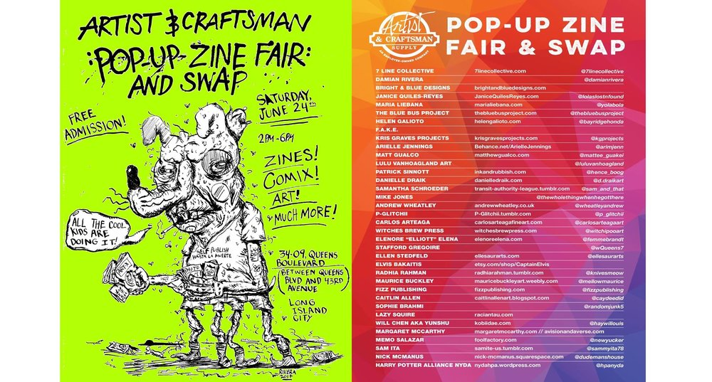 A&C LIC Pop Up Zine Fair & Swap - Time06/24/2017LocationArtist & Craftsman Supply, Long Island CityIntro