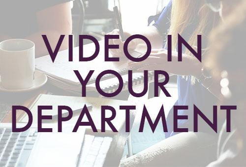 Video-in-your-Department.jpg