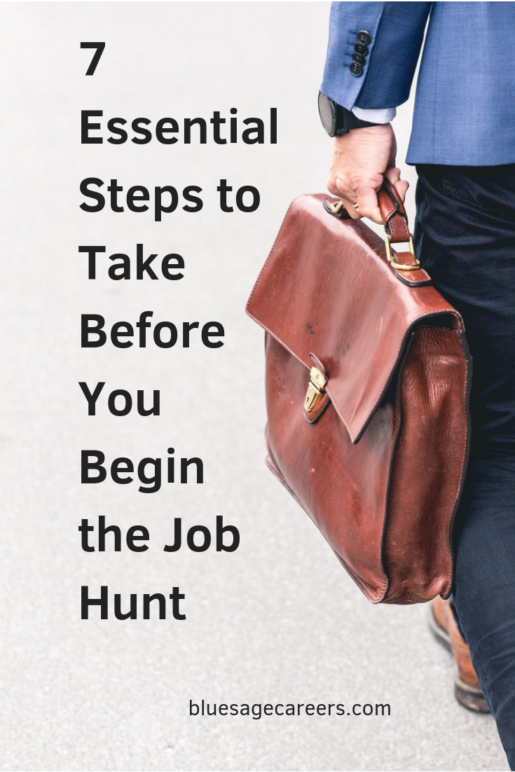 7 Essential Steps to Take Before You Begin theJob Hunt.png
