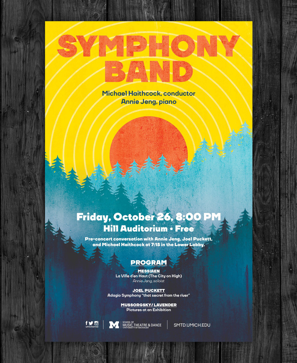 Client:  University of Michigan School of Music, Theater and Dance   Objective:  Develop a sunrise-themed poster for the University of Michigan's SMTD Symphony Band's fall performance.