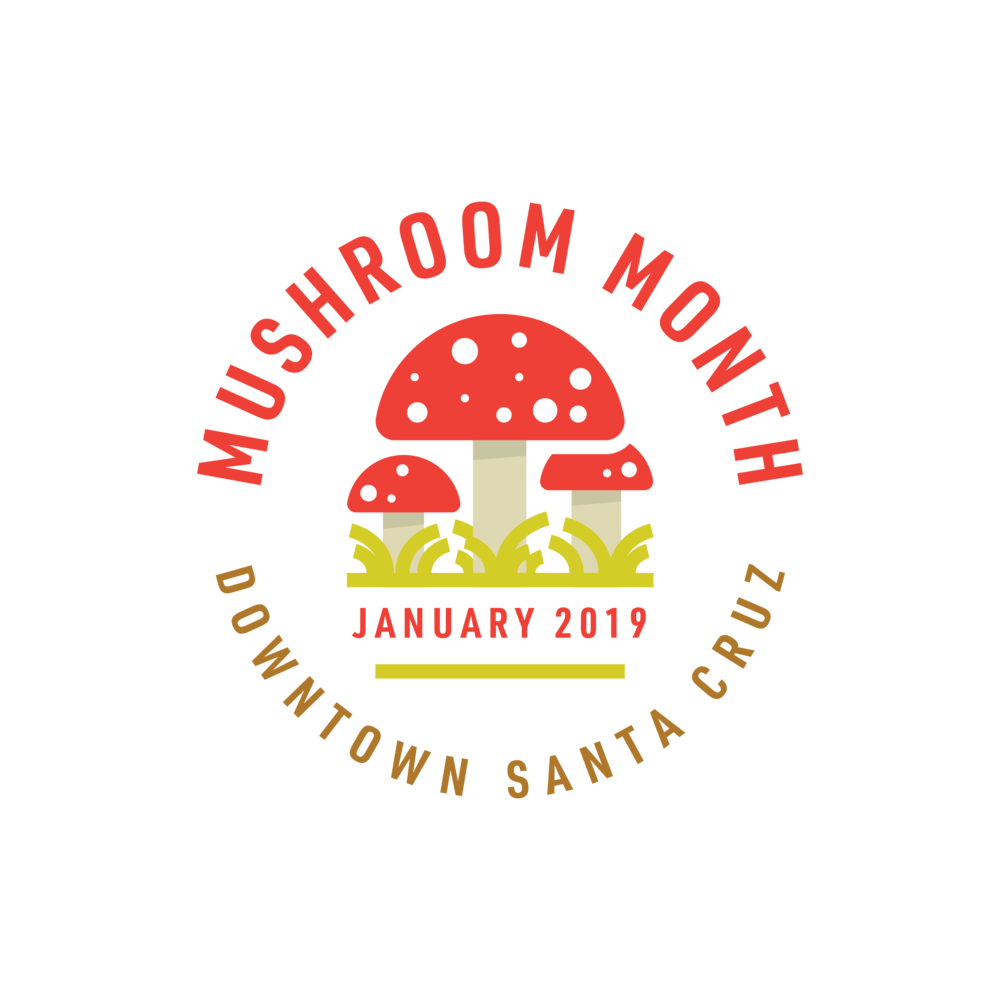 Mushroom Month  Artisans & Agency + Santa Cruz Downtown Association