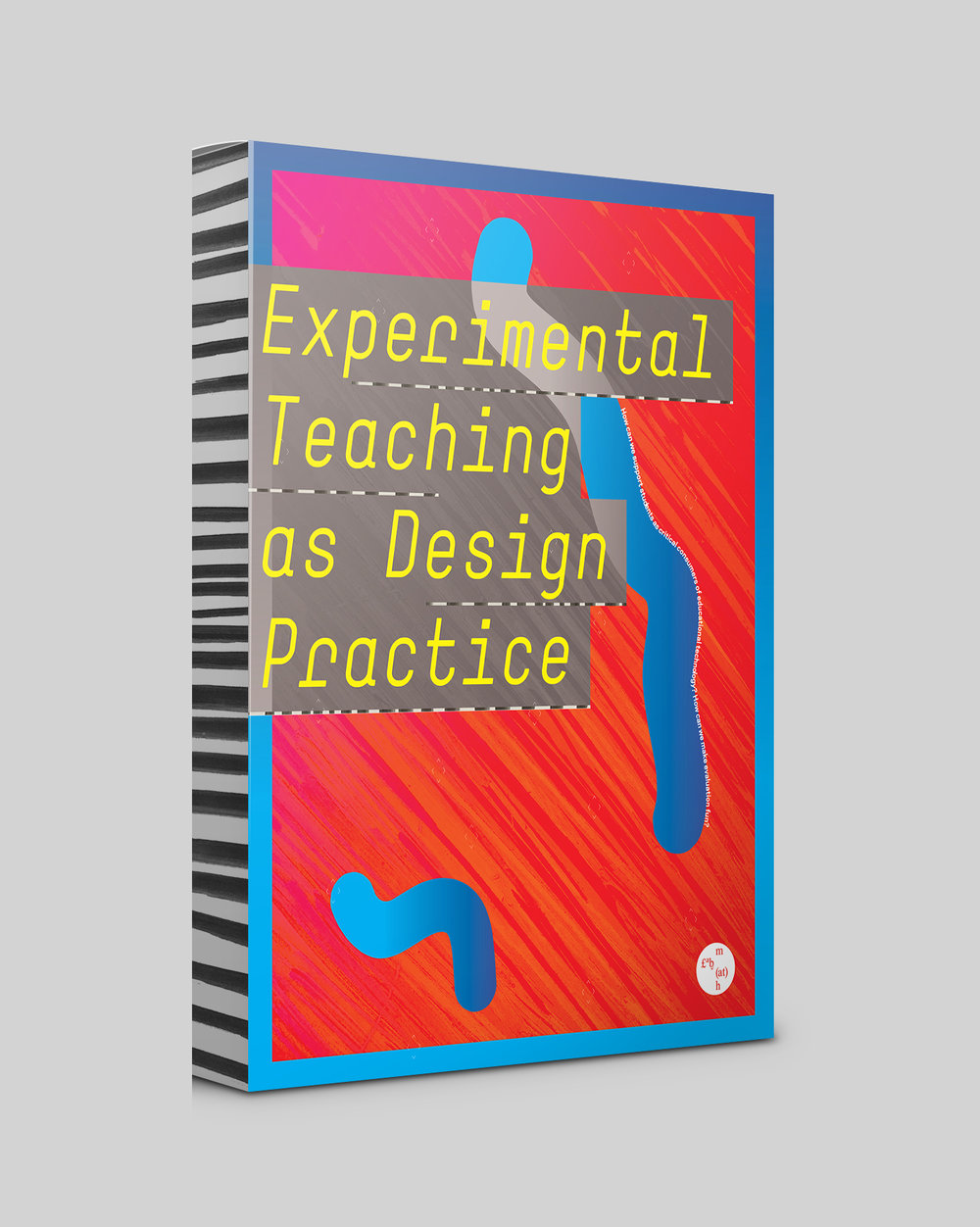 Experimental Teaching as Design Practice