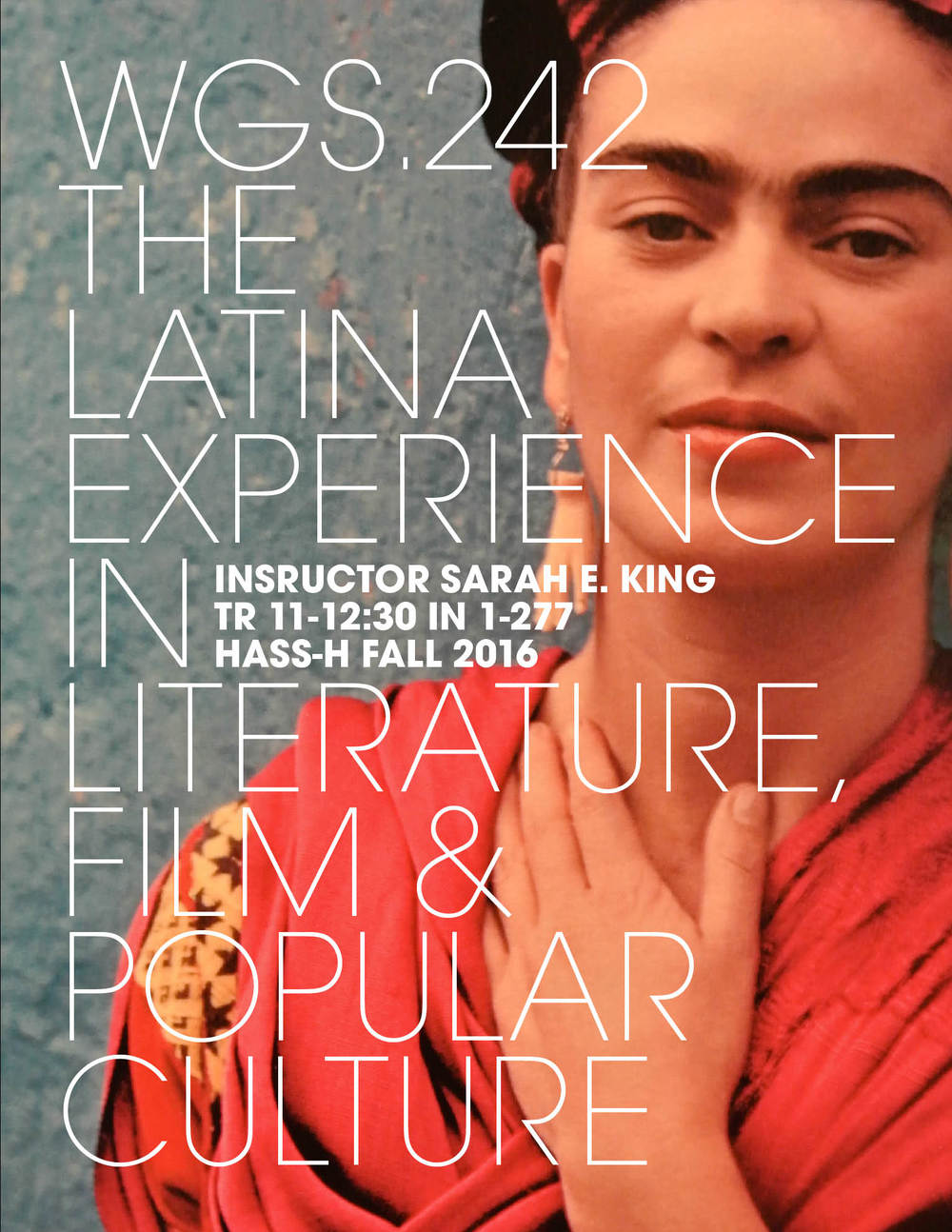WGS.242   The Latina Experience in Literature, Film and Popular Culture   Register Now