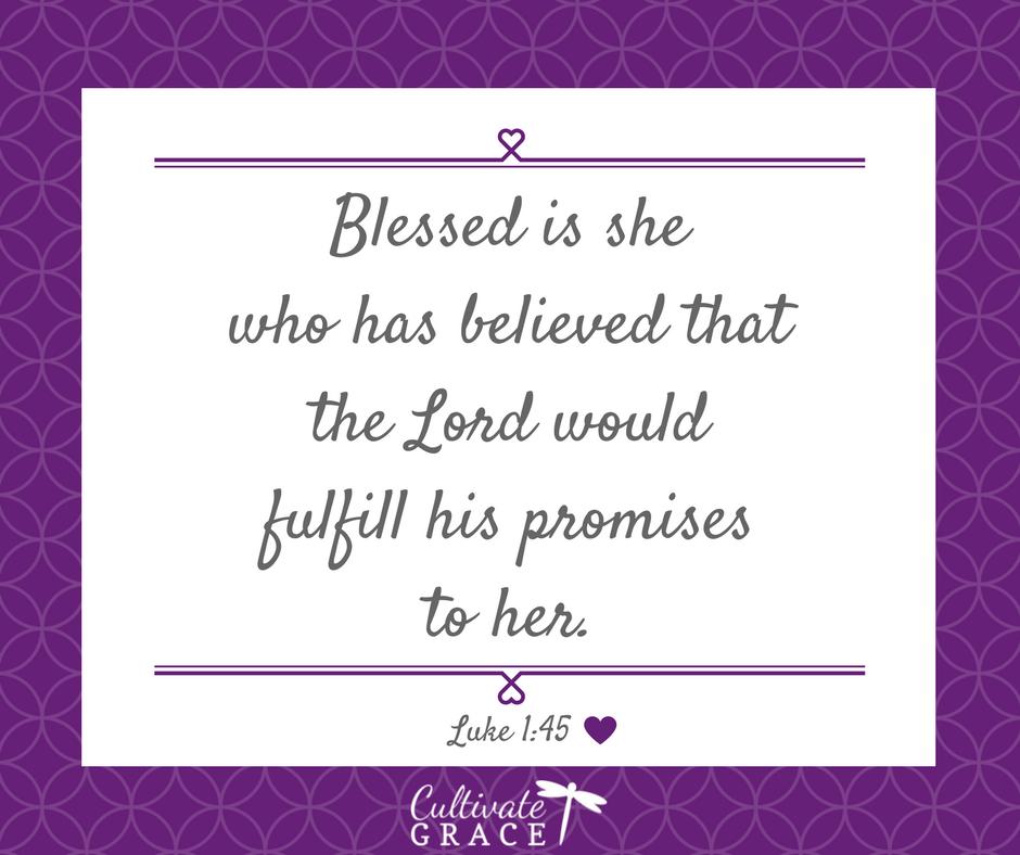 Luke 1:45 for Christian Bloggers - Cultivate Grace