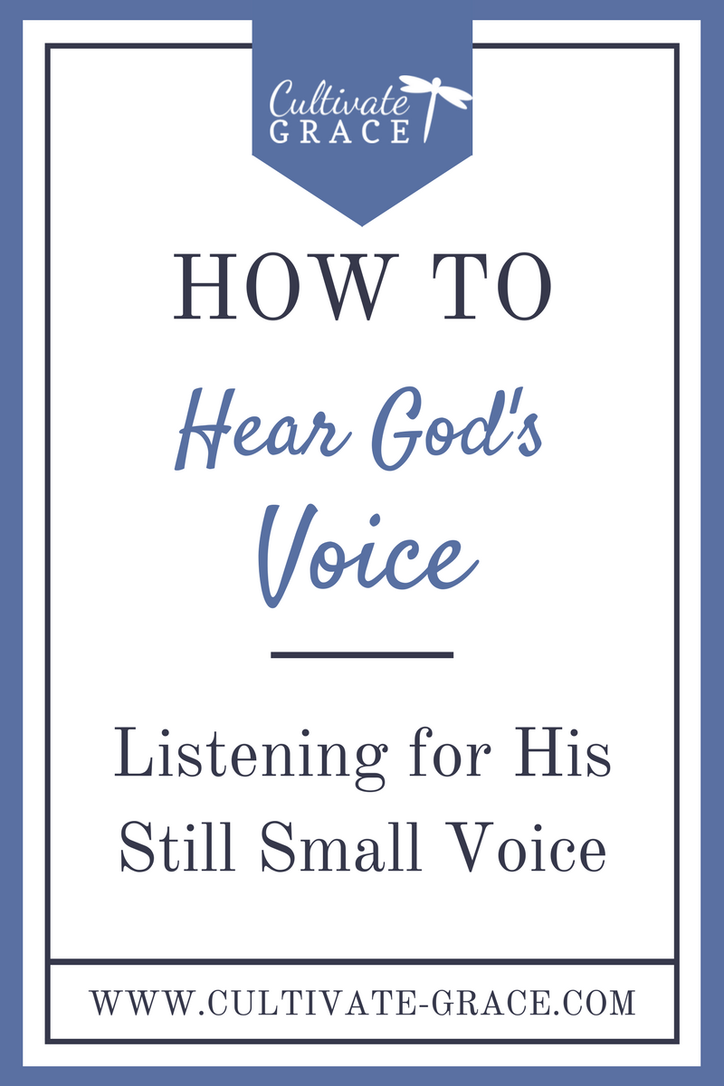 How To Hear God's Voice - Cultivate Grace