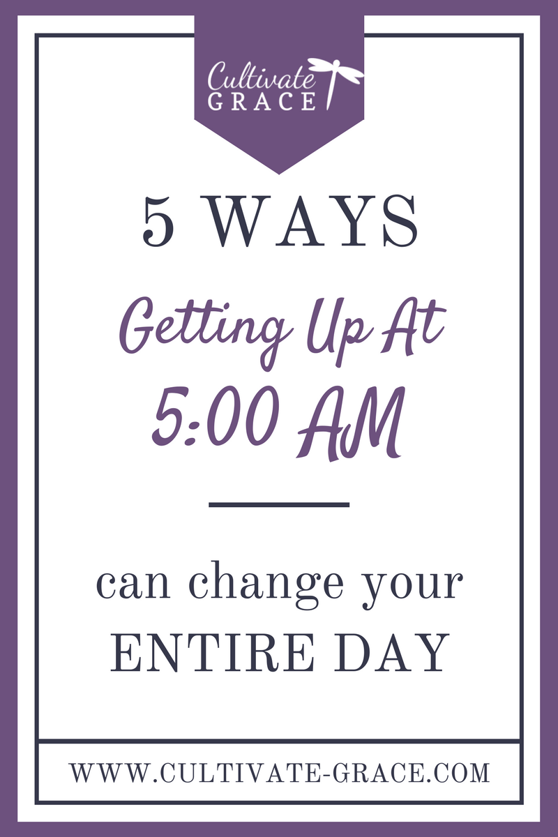 Getting Up Earlier - Cultivate Grace