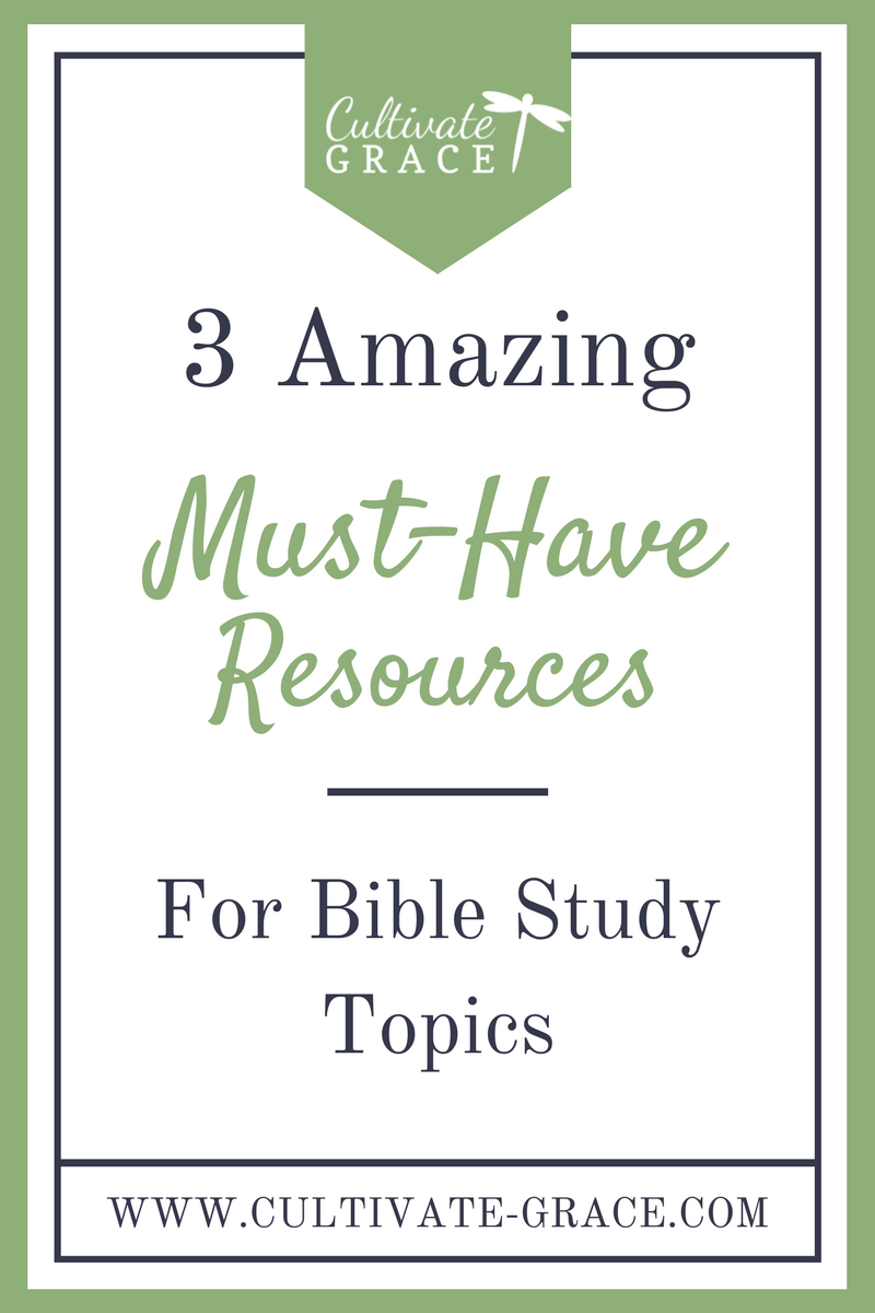 Bible Study Resources - Cultivate Grace