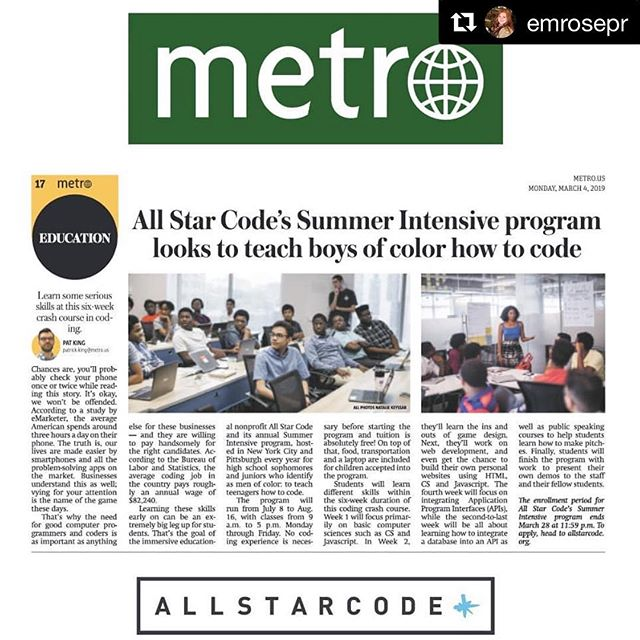 Check us out in @metronewyork this morning! Want to see out students in action? Come to our #allstarcodespring Celebration March 14th & watch them pitch their projects. Tickets in the bio. .  #Repost @emrosepr with @get_repost ・・・ Thrilled to be working on the All Star Code team at #DPPR & for Metro New York for sharing about their Summer Intensive Program in today's paper! 💻📚⭐ . . . . . .  #allstarcode #tech #technology #education #entreprenuer #entreprenuerlife #metro #metrony #boysintech #newyork #nyc #ny #publicrelations #pr #prlife #publicist #coding #code #communications