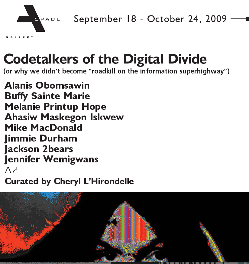 Codetalkers of the Digital Divide, 2009