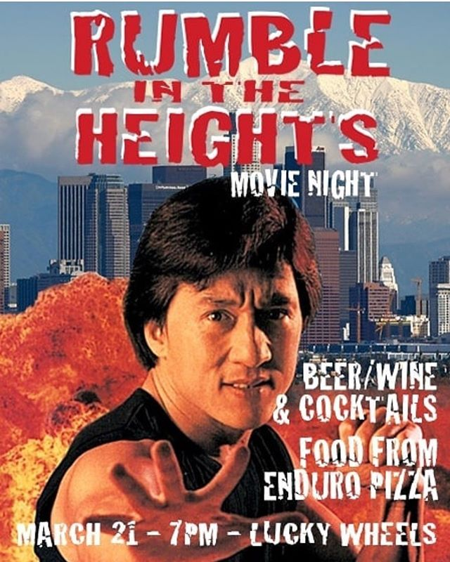 Tomorrow night! Come to @luckywheelsgarage and enjoy Rumble in the Heights starring Jackie Chan 🤯🥋 There shall be wine, beer, cocktails, and some 'zaaa provided by @enduropizza 🍕🍻