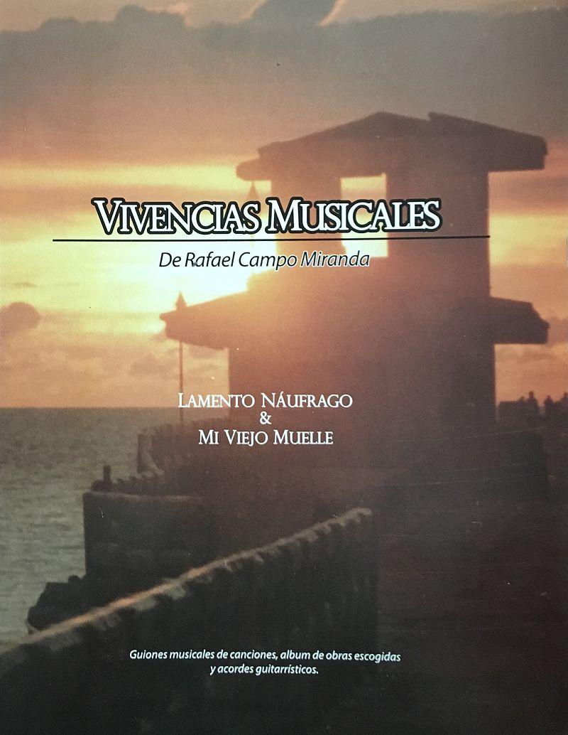 Portada del libro Vivencias Musicales de Rafael Campo Miranda.