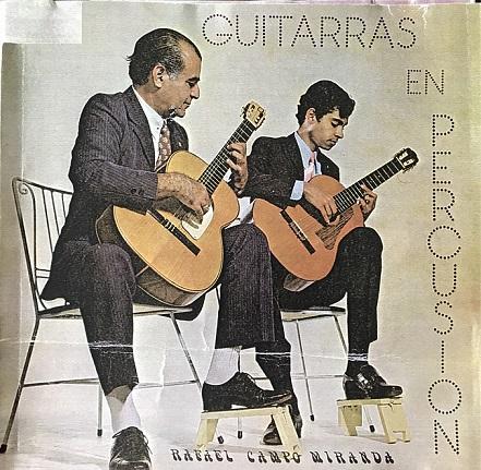 """""""RAFAEL CAMPO MIRANDA - RAFAEL CAMPO VIVES""""  (Álbum de larga duración a Dos Guitarras) (Sello discográfico: Tropical. LD 1609."""