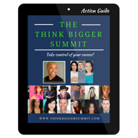 Think Bigger Summit Action Step Guide!  **Available 8/7/17