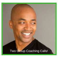 """Two """"Ask Me Anything"""" Group Coaching Calls"""