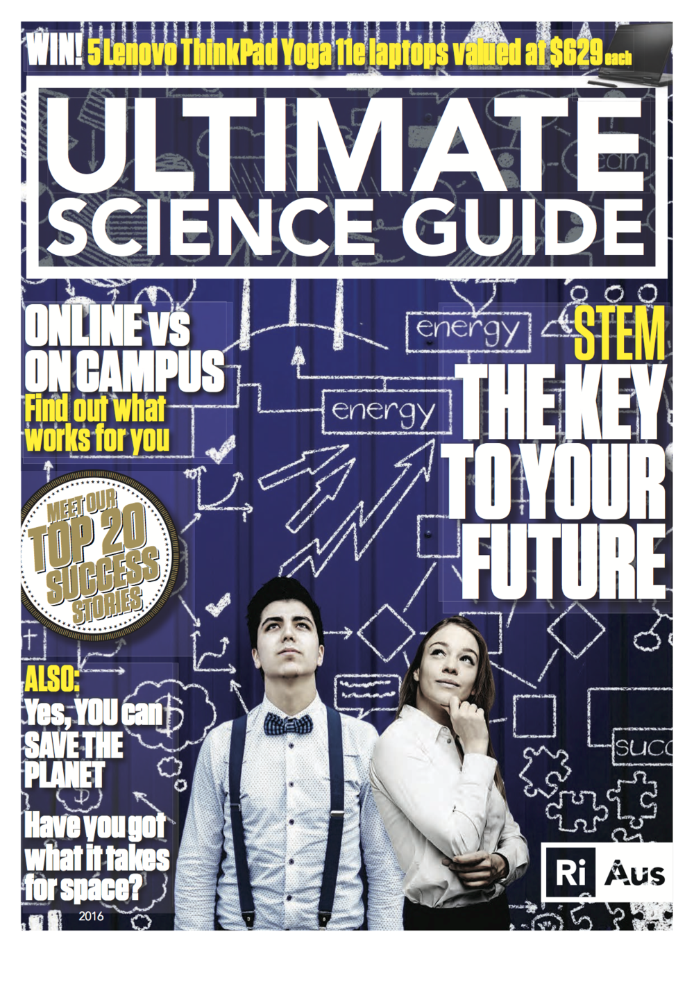 The Ultimate Science Guide outlines career opportunities and undergraduate courses in science, IT, engineering and maths.