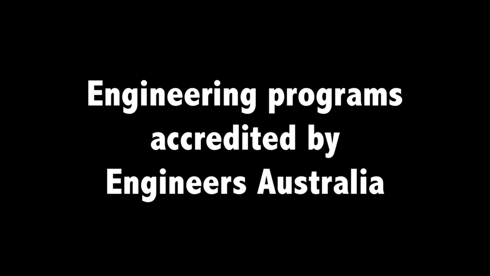 Engineering Programs accredited by Engineers Australia: One consolidated list of currently accredited and previously accredited programs at the level of Professional Engineer, Engineering Technologist and Engineering Associate in Australia's tertiary institutions