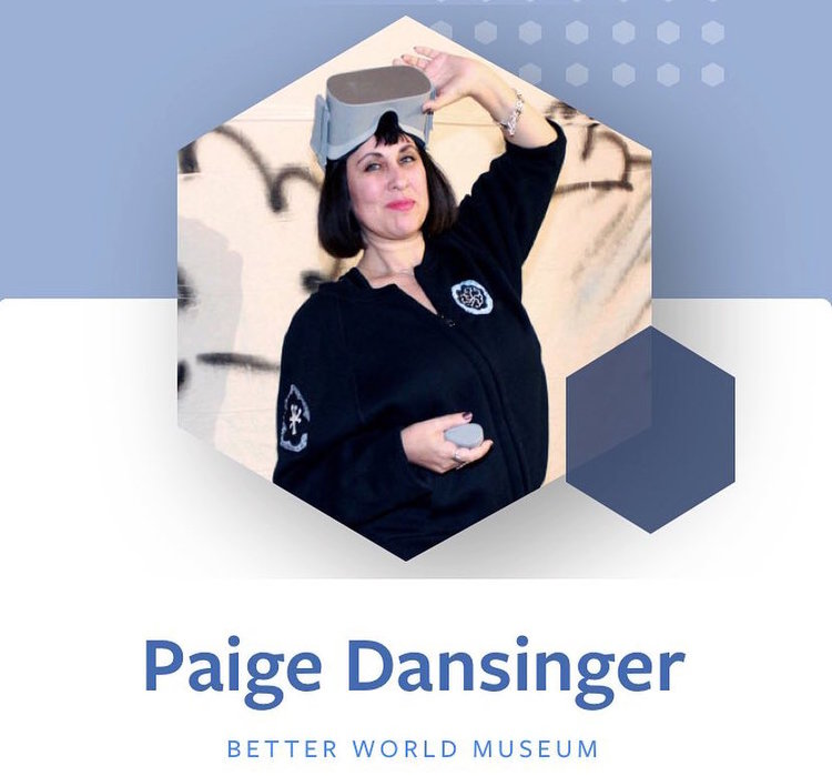 Better World Museum creates more equitable & inclusive space. - Founder of the museum, Paige Dansinger, is leading the way for change to a better world.