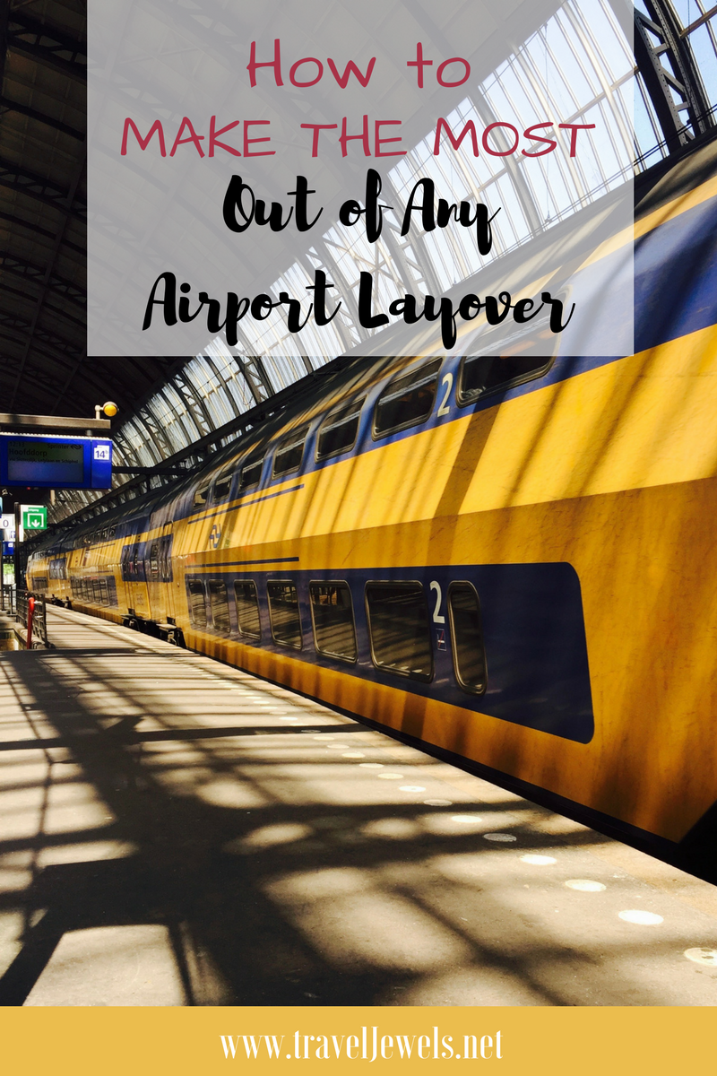 How to Make the Most out of Any Airport Layover